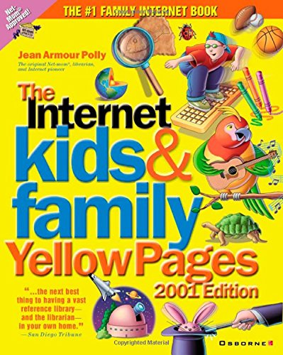 Internet Kids & Family Yellow Pages, 2001: Jean Armour Polly