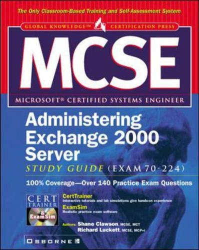 9780072126747: MCSE Administering Exchange 2000 Server Study Guide (Exam 70-224)