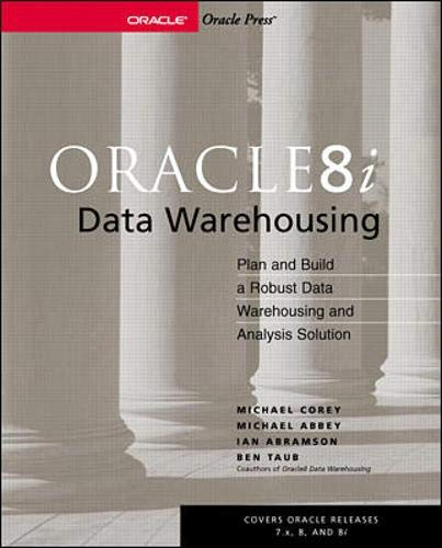 Oracle8i Data Warehousing (9780072126754) by Michael Corey; Michael Abbey; Ian Abramson; Ben Taub