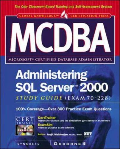 9780072127034: MCDBA Administering SQL Server 2000 Study Guide (Exam 70-228)