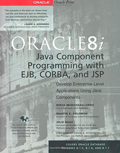 Oracle8i Java Component Programming With EJB, CORBA: Solomon, Martin K.,