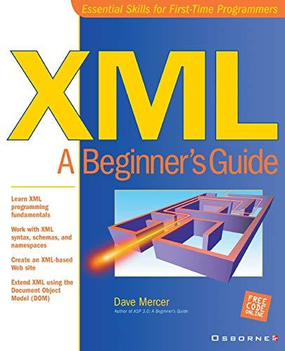 9780072127409: XML: A Beginner's Guide