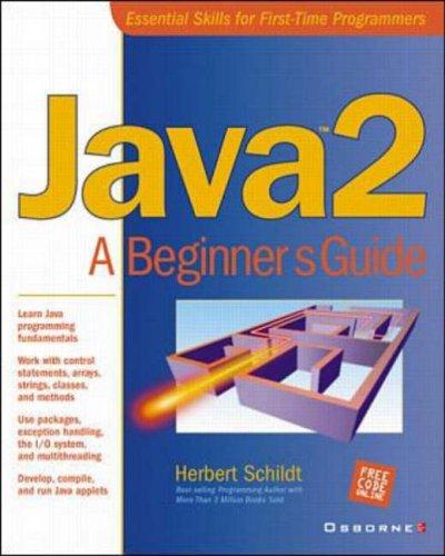 9780072127423: Java 2: A Beginner's Guide