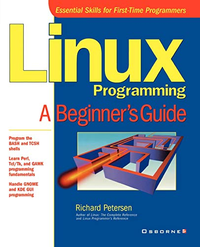 9780072127430: Linux Programming: A Beginner's Guide
