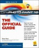 9780072127522: Corel PHOTO-PAINT 10: The Official Guide (CorelPRESS)