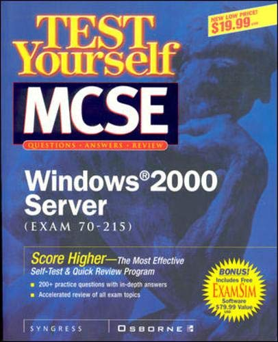 9780072127706: Test Yourself MCSE Windows 2000 Server (Exam 70-215)