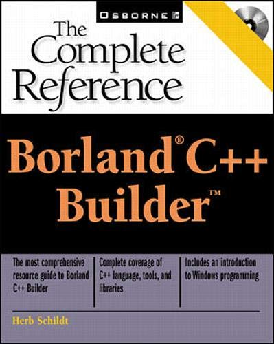 9780072127782: Borland C++ Builder: The Complete Reference