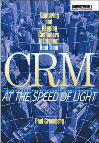 9780072127829: Crm at the Speed of Light: Capturing and Keeping Customers in the Internet Real Time