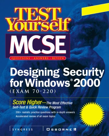 9780072129304: Test Yourself MCSE Designing Security for Windows 2000 (Exam 70-220)