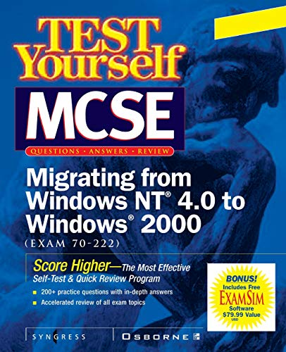 9780072129311: Test Yourself MCSE Migrating From NT 4.0 TO Windows 2000 (Exam 70-222)