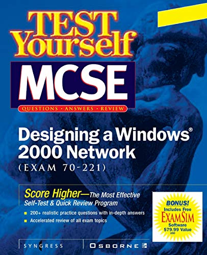 9780072129328: Test Yourself MCSE Designing  A Windows 2000 Network (Exam 70-221)