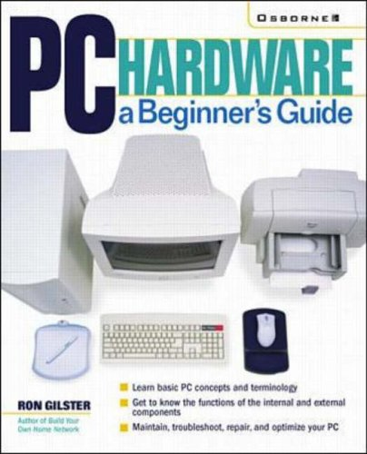 9780072129908: PC Hardware: A Beginner's Guide