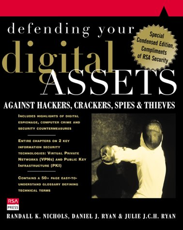9780072130249: Defending Your Digital Assets Against Hackers, Crackers, Spies, and Thieves