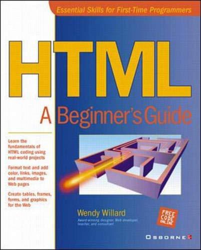 9780072130263: HTML: A Beginner's Guide