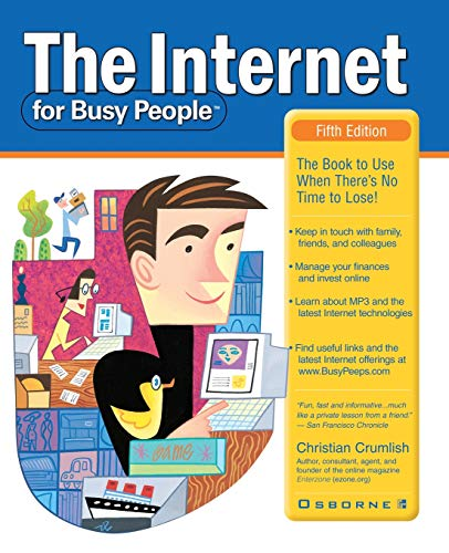 9780072130324: The Internet for Busy People
