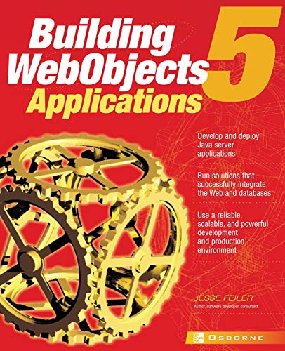 Building WebObjects 5 Applications: Jesse Feiler