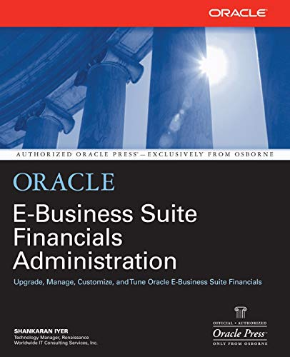 9780072130980: Oracle E-Business Suite Financials Administration