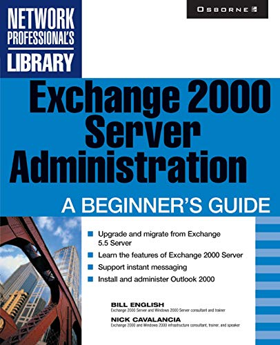9780072131192: Exchange 2000 Server Administration: A Beginner's Guide