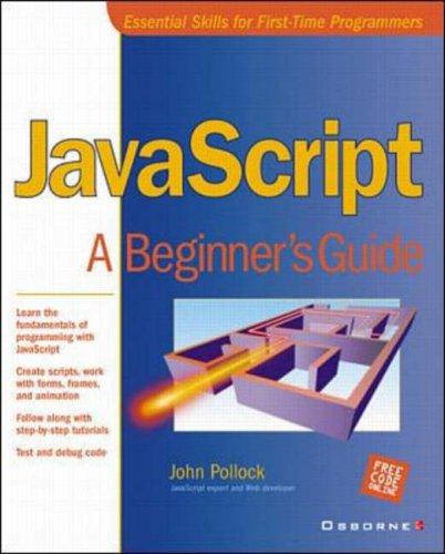 9780072131406: JavaScript: A Beginner's Guide