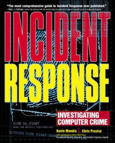 9780072131826: Incident Response: Investigating Computer Crime