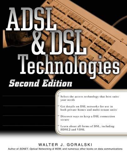 9780072132045: ADSL and DSL Technologies (Standards & Protocols)