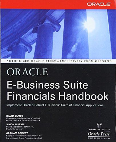 9780072132304: Oracle E-Business Suite Financials Handbook (Osborne ORACLE Press Series) (Oracle Press (Applications).)