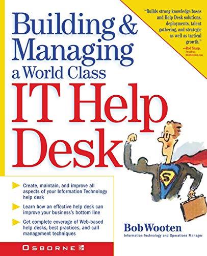 9780072132373: Building & Managing A World Class IT Help Desk