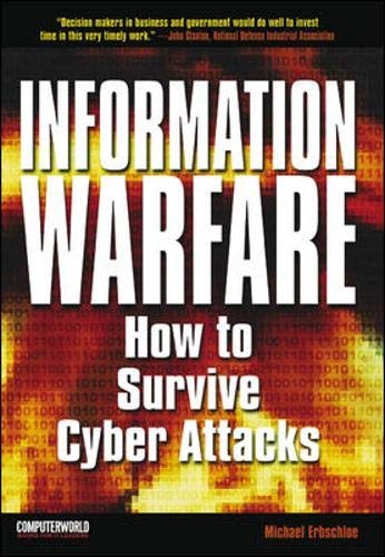 9780072132601: Information Warfare: How to Survive Cyber Attacks