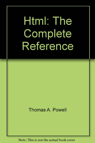 9780072132861: Html: The Complete Reference