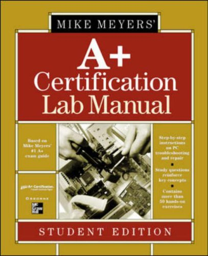 9780072133486: Michael Meyers' A+ Certification Lab Manual: Student Edition (All-In-One)