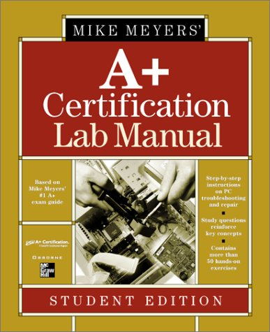 9780072133486: Mike Meyers' A+ Certification Lab Manual Student Edition