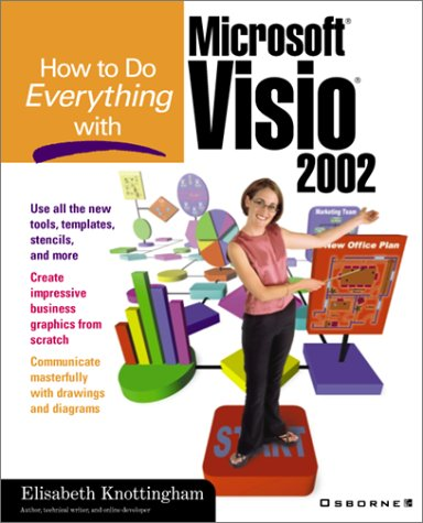 9780072133653: How to Do Everything With Microsoft Visio 2002 (How to Do Everything Series)
