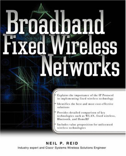 9780072133660: Broadband Fixed Wireless Networks (Standards & protocols)