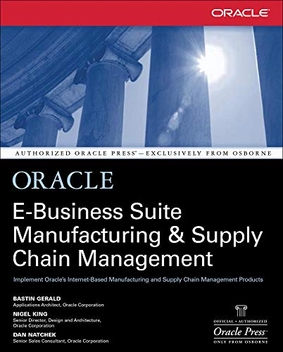 9780072133790: Oracle E-Business Suite Manufacturing & Supply Chain Management