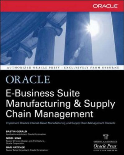 9780072133790: Oracle E-Business Suite Manufacturing & Supply Chain Management (Oracle Press Series)