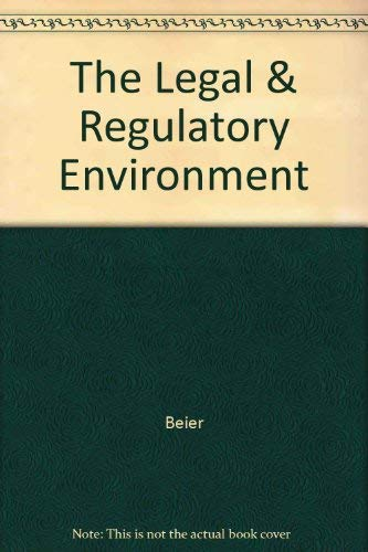 9780072188615: The Legal & Regulatory Environment
