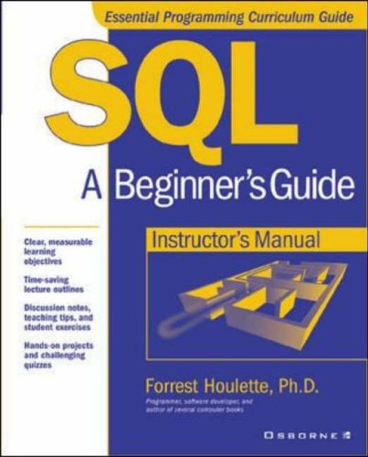 9780072190489: SQL: A Beginner's Guide, Instructor's Manual