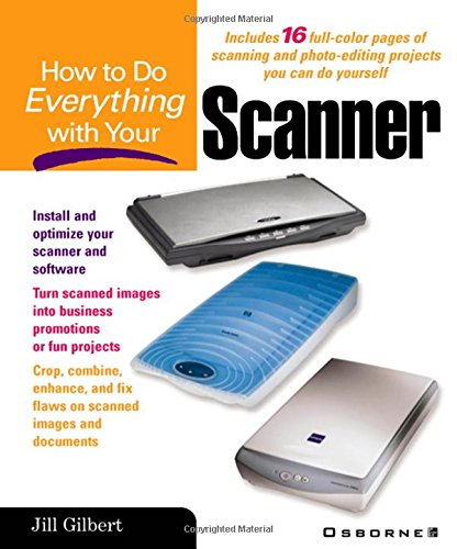 9780072191066: How to Do Everything With Your Scanner