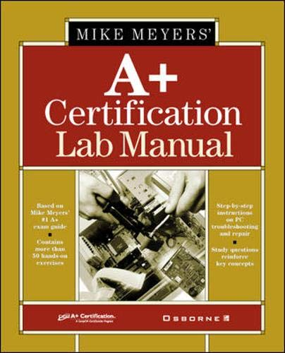 9780072191264: Mike Meyer's A+ Certification Lab Manual (All-In-One Certification)