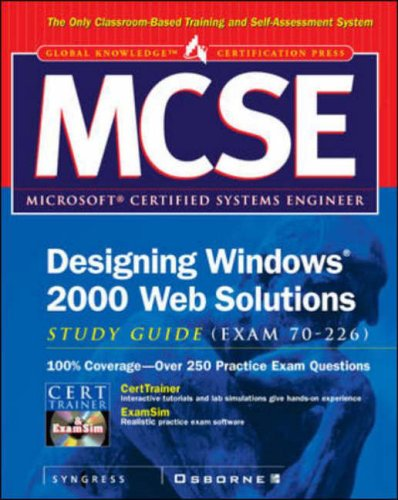 9780072191288: MCSE Designing Windows 2000 Web Solutions Study Guide (Exam 70-226) (Certification Press)