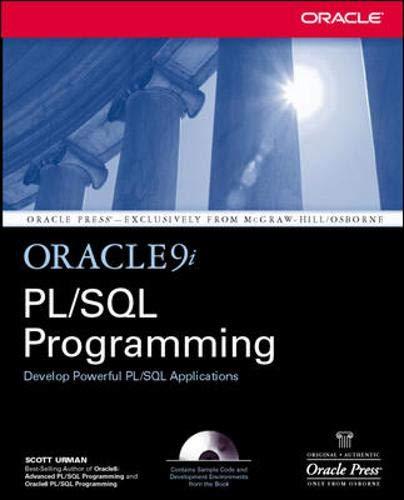 Oracle9i PL/SQL Programming: Scott Urman