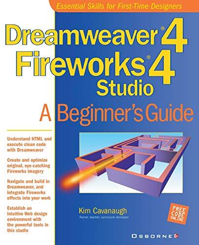 9780072192605: Dreamweaver(r) 4 Fireworks(r) 4 Studio: A Beginner's Guide (Web Development)