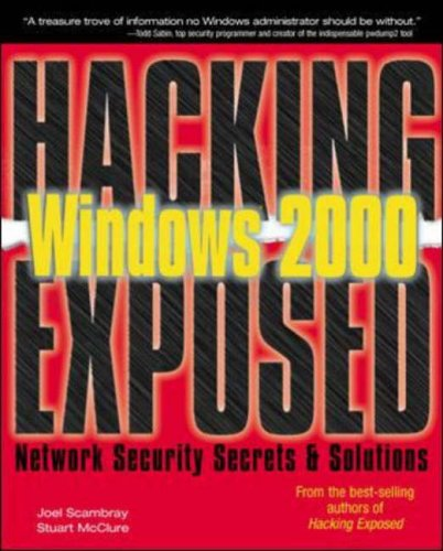 9780072192629: Hacking Exposed Windows 2000: Network Security Secrets and Solutions