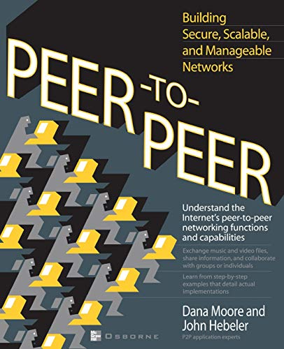 9780072192841: Peer-to-Peer: Building Secure, Scalable, and Manageable Networks