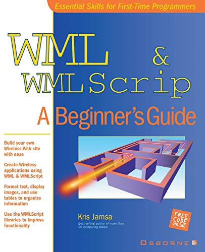 9780072192940: WML & WMLScript: A Beginner's Guide