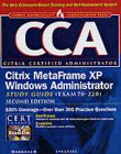 9780072193190: CCA Citrix MetaFrame XP for Windows Administrator Study Guide (Exam 220) (Certification Press)