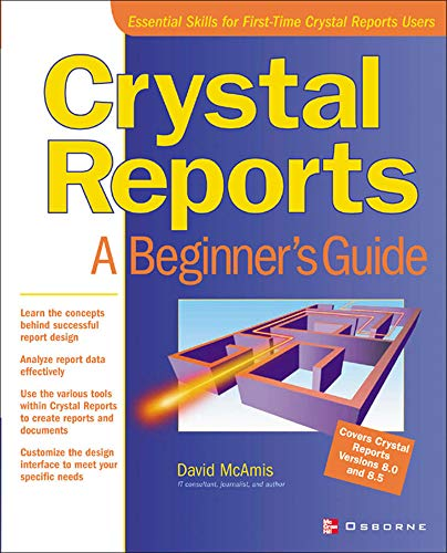 9780072193268: Crystal Reports: A Beginner's Guide