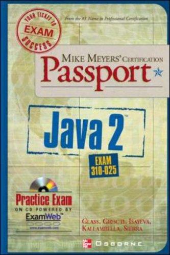 9780072193664: Mike Meyers' Java 2 Certification Passport (Exam 310-025)