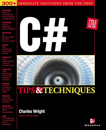 C# Programming Tips & Techniques: Charles Wright, Kris