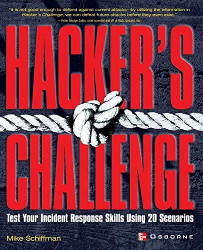 9780072193848: Hacker's Challenge : Test Your Incident Response Skills Using 20 Scenarios